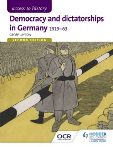 Democracy and Dictatorship in Germany 1919-63